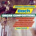 J.S.Bach: Organ Compositions - Preludes & Fugues / Ivan Sokol