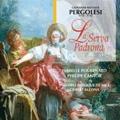 G.B.Pergolesi: La Serva Padrona / Gilbert Bezzina, Ensemble Baroque de Nice, etc