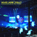 WHO ARE YOU? MIXED & COMPILED BY DJ TAKA