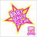 BABY BABY STAR