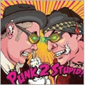 Punk 2 Stupid!