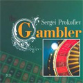Prokofiev: The Gambler Op.24 (1966) / Gennady Rozhdestvensky(cond), Moscow RSO & Opera Chorus, etc