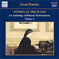 WOMEN AT THE PIANO VOL.2 -AN ANTHOLOGY OF HISTORIC PERFORMANCES (1926-1950)