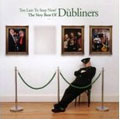 Too Late To Stop Now (The Very Best Of The Dubliners)
