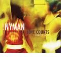Michael Nyman:Love Counts (A Chamber Opera):Michael Hastings(libretto)/Paul McGrath(cond)/Michael Nyman Band/etc