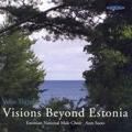 Tormis: Visions Beyond Estonia / Ants Soots, Estonian National Male Choir