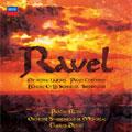 Ravel: Orchestral Works, Piano Concertos, L'Enfant et les Sortileges, Sheherazade