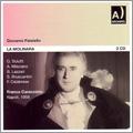 G.Paisiello: La Molinara / Franco Caracciolo, Orchestra Alessandro Scarlatti di Napoli della RAI, Alvino Misciano, etc