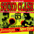 SOUND CLASH ~DUB FI DUB~ INFINITY16 vs SWEET SOP<初回生産限定盤>