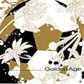 Golden Age ~黄金世代~ 全国高校サッカー選手権大会イメージソングコンピレーション