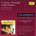 R.Strauss: Violin Sonata Op.18; Respighi :Violin Sonata in B minor / Kyung Wha Chung(vn), Krystian Zimerman(p)