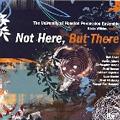 Heuser: Not Here, But There; Smith, Jalbert, Deane, Maslanka, Maroney, etc / Blake Wilkins, University of Houston Percussion Ensemble