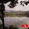 Reflections for the Heart - Sacred Anthems for Choir / Giovanni de Chiaro, Carlow Choir