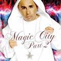 Magic City Part 2