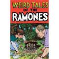 Weird Tales Of The Ramones  [3CD+DVD]