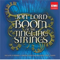 Jon Lord: Boom of the Tingling Strings -for Piano & Orchestra, Disguises -Suite for Strings / Paul Mann(cond), Odense SO, Nelson Goerner(p)