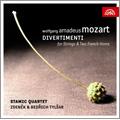 Mozart: Divertimenti for Strings & Two French Horns K.247, K.287, K.334 / Zdenek & Bedrich Tylsar, Stamic Quartet