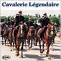 Cavalerie Legendaire / Eric Conrad, Fanfare Principale De L'Arme Blindee Cavalerie