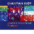 Christian Eloy: Musica Mundana l'estran