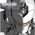 「アーマード・コア ネクサス」オリジナル・サウンドトラック [レーベルゲートCD]