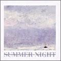 サマー・ナイト:夏の夜