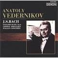 ロシア・ピアニズム名盤選 1 J.S.バッハ:イギリス組曲 第6番、イタリア協奏曲 7つのコラール前奏曲(ヴェデルニコフ編)