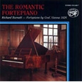 The Romantic Fortepiano - Hummel, Chopin, Schubert, Schumann, Czerny (1-2/1982) / Richard Burnett(fp)