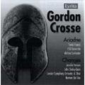 G.Crosse: Ariadne Op.31, Changes Op.17 / Norman Del Mar(cond), LSO & Chorus, etc