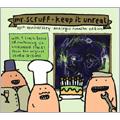 Mr. Scruff/Keep It Unreal : 10th Anniversary Analogue Remaster Edition [ZENCD42X]