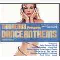 Thrive Mix Presents: Dance Anthems
