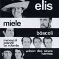 Show Elis E Miele