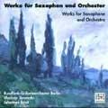 Works for Saxophone and Orchestra -F.Schmitt/V.D'Indy /H.Tomasi/etc (1998):Johannes Ernst(sax)/Wladimir Jurowski(cond)/Berlin Radio Symphony Orchestra