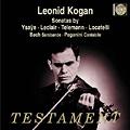 Violin Sonatas by Ysaye, Leclair, Telemann, Locatelli, J.S.Bach, Paganini / Leonid Kogan, Elizaveta Gilels, Andrei Mytnik
