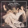 F.Mittler: String Quartets No.1, No.3 / Hugo Wolf String Quartet