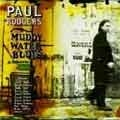 Muddy Water Blues: Tribute To Muddy Waters