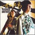 Yoshida Brothers III