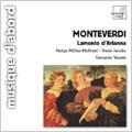 Monteverdi: Lamento d'Arianna - Zefiro Torna, Ohime, Dov'e Il Mio Ben, etc