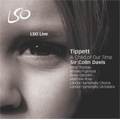Tippett: A Child of Our Time (12/16,18/2007)  / Colin Davis(cond), LSO & Chorus, Indra Thomas(S), Mihoko Fujimura(A), Steve Davislim(T), etc