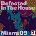 Defected In The House : Miami 09
