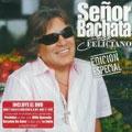 Senor Bachata : Edicion Especial  [CD+DVD]