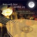 Heavenly Love, Earthly Joy -J.Dowland/P.Rosseter/T.Morley/T.Ford (1963/69):Peter Pears(T)/Julian Bream(Lute)