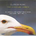 Edward Campion: Outside Music, Domus Aurea, A Complete Wealth of Time, etc