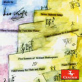 Music of Leo Kraft - Five Sonnets of William Shakespeare, Three Inventions for Two Alto Flutes, Piano Fantasy, etc