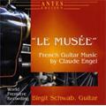 "Engel: ""Le Musee""; French Guitar Music / Birgit Schwab(g)"