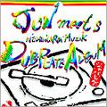 JUN MEETS NESHINCARON MUZIK DUB PLATE ALBUM