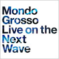 LIVE ON THE NEXT WAVE [レーベルゲートCD]