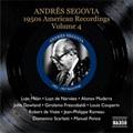 Great Guitarists: Andres Segovia Vol.6: 1950s Recordings Vol.4