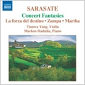 Sarasate: Music for Violin and Piano Vol.2 - Concert Fantasies