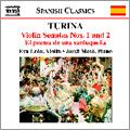 Turina: Violin and Piano Music - Violin Sonata No.1 Op.51, No.2 Op.82, etc / Eva Leon, Jordi Maso