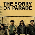 THE SORRY ON PARADE